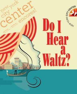 Do I Hear a Waltz - Encores!